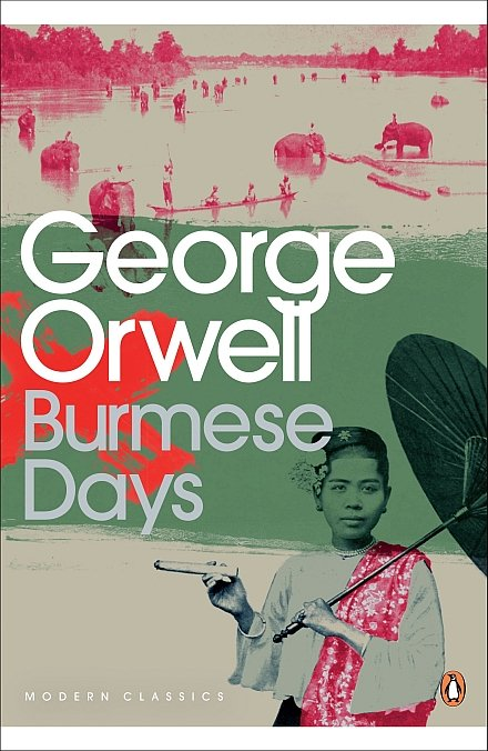 Burmese Days, George Orwell, 1934